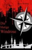 Die blutige Windrose