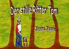 Der stille Ritter Tom - Jesse, Janne