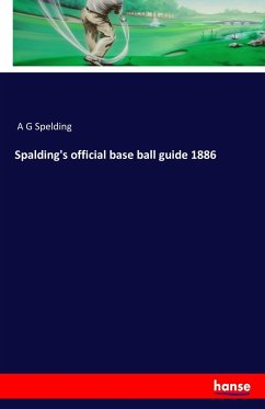 Spalding's official base ball guide 1886