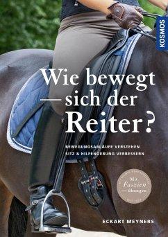 Wie bewegt sich der Reiter? (eBook, PDF) - Meyners, Eckart