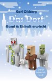 Das Dorf Band 8 (eBook, ePUB)