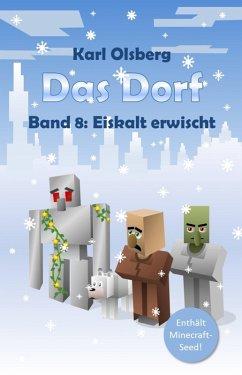 Das Dorf Band 8 (eBook, ePUB) - Olsberg, Karl