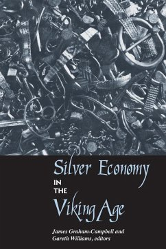 Silver Economy in the Viking Age (eBook, PDF)