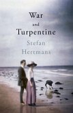 War and Turpentine (eBook, ePUB)