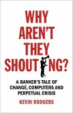 Why Aren't They Shouting? (eBook, ePUB)