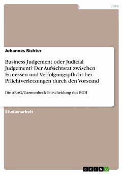 Business Judgement oder Judicial Judgement? Der Aufsichtsrat zwischen Ermessen und Verfolgungspflicht bei Pflichtverletzungen durch den Vorstand (eBook, ePUB)