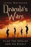 Dracula's Wars (eBook, ePUB)