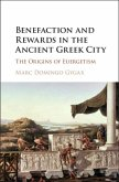 Benefaction and Rewards in the Ancient Greek City (eBook, PDF)