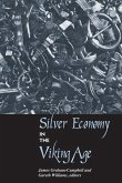 Silver Economy in the Viking Age (eBook, ePUB)