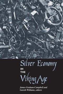 Silver Economy in the Viking Age (eBook, ePUB)