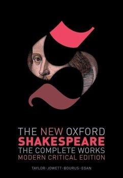 The New Oxford Shakespeare: Modern Critical Edi...