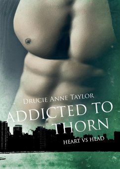 Addicted to Thorn / Heart vs. Head Bd.2