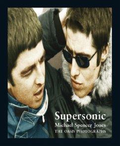 Supersonic: The Oasis Photographs - Jones, Michael Spencer