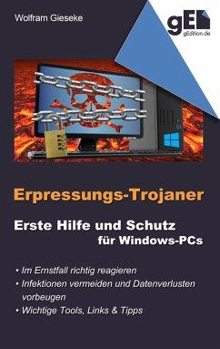 Erpressungs-Trojaner - Gieseke, Wolfram