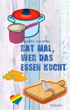 Rat mal, wer das Essen kocht - Appel, Gerrit Jan