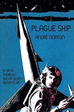 Plague Ship: A Dane Thorson Solar Queen Adventure