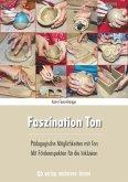 Faszination Ton
