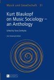 Kurt Blaukopf on Music Sociology - an Anthology