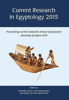 Current Research in Egyptology (eBook, ePUB) - Alvarez, Christelle