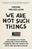 We Are Not Such Things (eBook, ePUB)