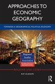Approaches to Economic Geography (eBook, PDF)