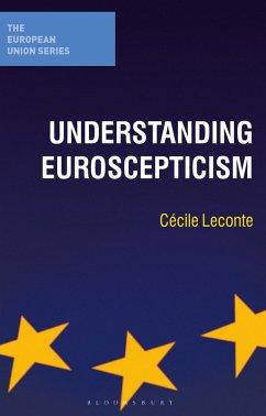 Understanding Euroscepticism (eBook, PDF) - Leconte, Cecile