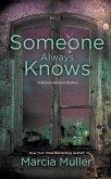 Someone Always Knows (eBook, ePUB)