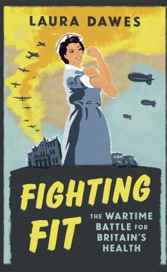 Fighting Fit (eBook, ePUB) - Dawes, Laura