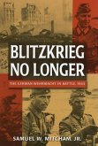 Blitzkrieg No Longer (eBook, ePUB)
