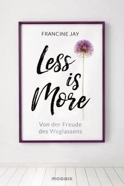 Less is More (eBook, ePUB)