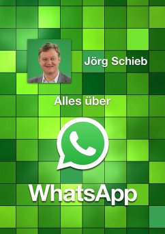 Alles über WhatsApp (eBook, ePUB)