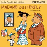 """Madame Butterfly - Die ZEIT-Edition """"Große Oper für kleine Hörer"""" (Ungekürzt) (MP3-Download)"""