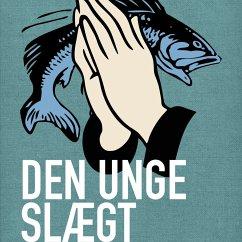 Den unge slaegt - Harboør-folk 4 (uforkortet) (MP3-Download) - Bertelsen, Erik