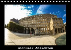 Bochumer Ansichten (Tischkalender 2017 DIN A5 quer)