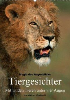 9783665032357 - Wisniewski, Winfried: Magie des Augenblicks - Tiergesichter - Mit wilden Tieren unter vier Augen (Wandkalender 2017 DIN A2 hoch) - Boek