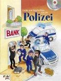 Lieder und Geschichten von der Polizei, m. Audio-CD