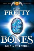 Their Pretty Bones (Frendyl Krune Origins, #3) (eBook, ePUB)