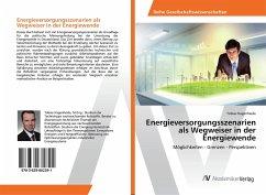 Energieversorgungsszenarien als Wegweiser in der Energiewende