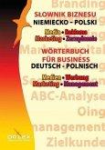 Wörterbuch für Business. Medien, Werbung, Marketing, Management Deutsch-Polnisch