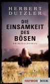 Die Einsamkeit des Bösen (eBook, ePUB)