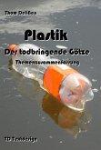 Plastik - Der todbringende Götze (eBook, ePUB)
