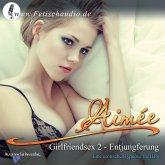 Girlfriendsex 2 - Entjungferung (MP3-Download)