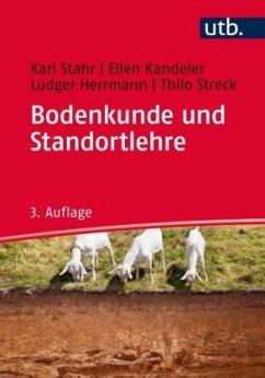 Bodenkunde und Standortlehre - Stahr, Karl; Kandeler, Ellen; Herrmann, Ludger