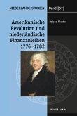 Amerikanische Revolution und niederländische Finanzanleihen1776-1782