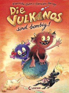Die Vulkanos sind bombig! / Vulkanos Bd.2 (eBook, ePUB) - Gehm, Franziska