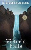 Victoria Falls: Spannung, Erzählungen, Abenteuer (eBook, ePUB)