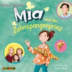 Mia und der Zahnspangenprinz / Mia Bd.9 (MP3-Download)