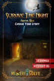Survive the Night - Choose Your Story (Mystery i Solve, #5) (eBook, ePUB)