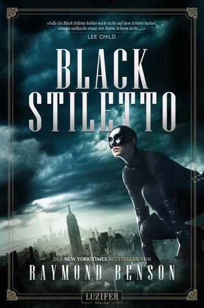 Black Stiletto Bd.1 (eBook, ePUB) - Benson, Raymond