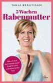 5 Wochen Rabenmutter (eBook, ePUB)